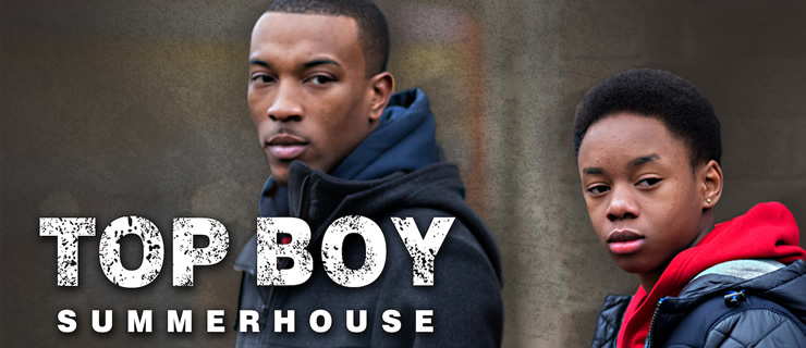 TOP BOY - SUMMERHOUSE